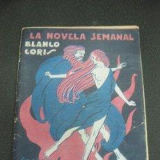 Libros antiguos: LA NOVELA SEMANAL NUM. 225. BLANCO CORIS. SONATAS MACABRAS.PRENSA GRAFICA 21 DE OCTUBRE DE 1925.. Lote 225111708