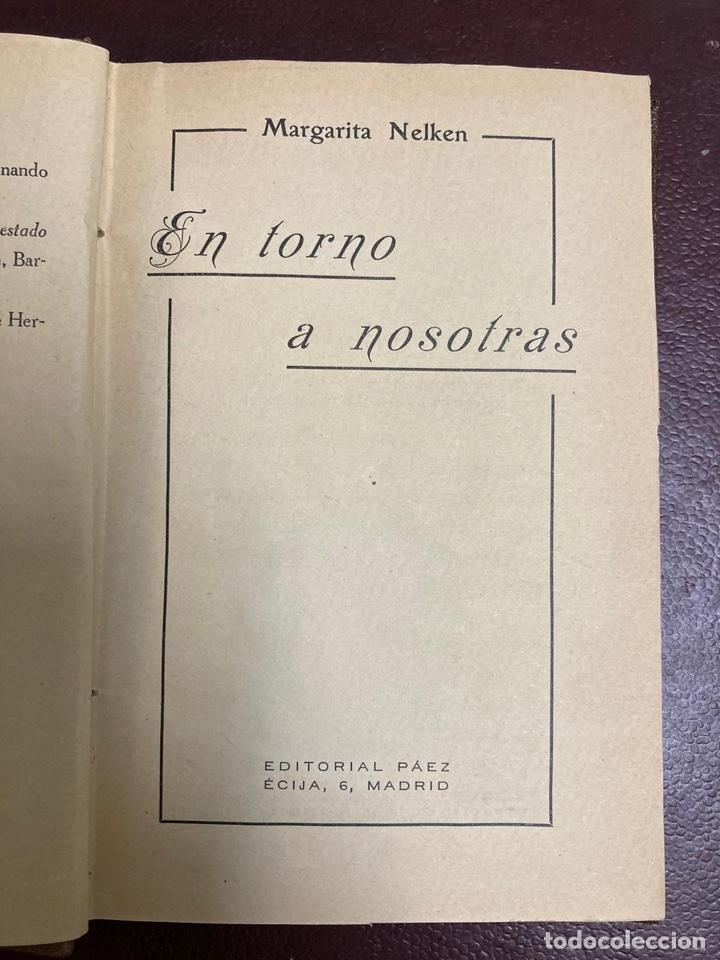 FEMINISMO. EN TORNO A NOSOTRAS. MARGARITA NELKEN. 1927. MADRID. (Libros Antiguos, Raros y Curiosos - Pensamiento - Otros)