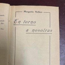 Libri antichi: FEMINISMO. EN TORNO A NOSOTRAS. MARGARITA NELKEN. 1927. MADRID.. Lote 225195271
