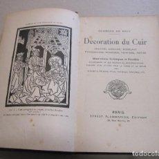 Libros antiguos: GEORGES DE RÉCY. DÉCORATION DU CUIR. PARIS, 1903. DECORACIÓN DEL CUERO. Lote 225289196