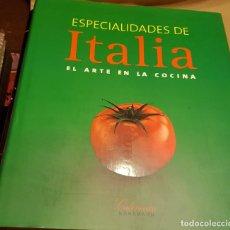 Libros antiguos: ESPECIALIDADES DE ITALIA - EL ARTE EN LA COCINA. Lote 225343155