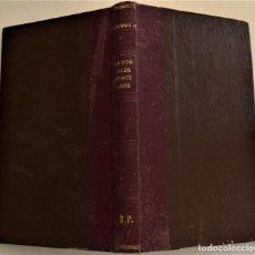 Libros antiguos: LA VIDA A LOS VEINTE AÑOS - ALEJANDRO DUMAS HIJO - LUIS TASSO SERRA, EDITOR - BARCELONA 1887. Lote 225523427