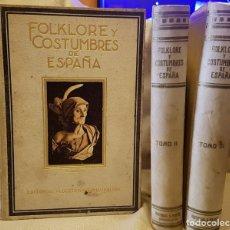 Libros antiguos: FOLKLORE Y COSTUMBRES DE ESPAÑA - 1934. Lote 225574825