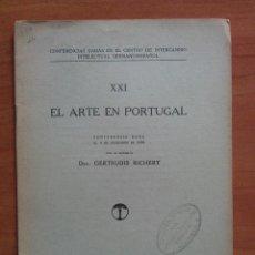Libri antichi: 1929 EL ARTE EN PORTUGAL - GERTRUDIS RICHERT. Lote 225610435