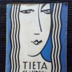 Libros antiguos: TIETA CLAUDINA. PRUDENCI BERTRANA.MENTORA 1929.. Lote 225631385