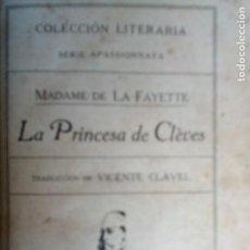 Libros antiguos: LA PRINCESA DE CLÈVES.MADAME DE LA FAYETTE. TRADUCC. VICENTE CLAVEL. EDITORIAL CERVANTES 192?. Lote 225733235