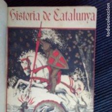 Libros antiguos: HISTORIA GENERAL DE CATALUNYA. M. SERRA I ROCA. MIQUEL SEGUI .. Lote 225741610