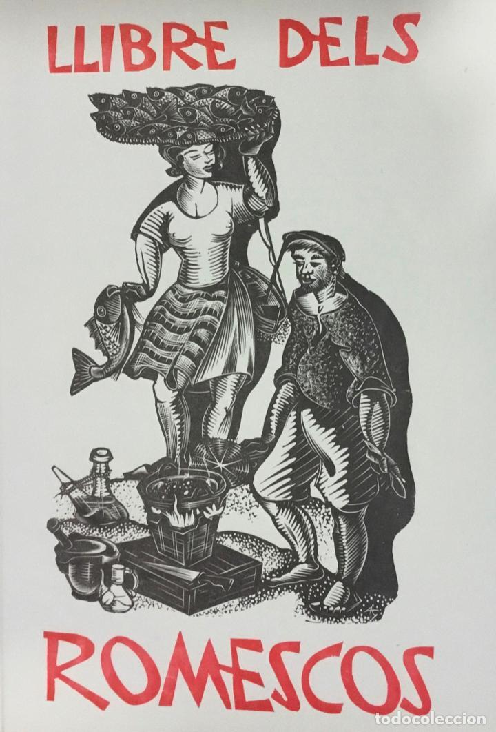 LLIBRE DELS ROMESCOS. - GELABERT, ANTONI. GRABADOS - XILOGRAFÍAS - COCINA (Libros Antiguos, Raros y Curiosos - Cocina y Gastronomía)