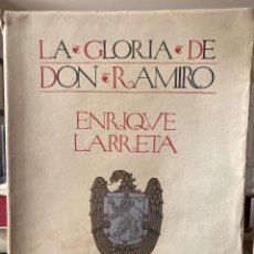 Libros antiguos: LARRETA. LA GLORIA DE DON RAMIRO. ILUSTRACIONES DE ALEJANDRO SIRIO. Lote 225802247