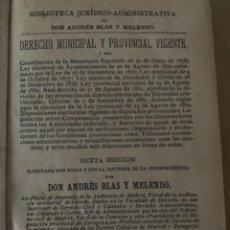 Libros antiguos: DERECHO MUNICIPAL Y PROVINCIAL (CAJ, 2). Lote 226056595