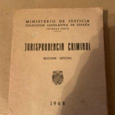 Libros antiguos: JURISPRUDENCIA CRIMINAL, 1968, EDICIÓN OFICIAL (CAJ, 2). Lote 226058066