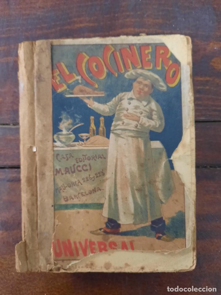 Libros antiguos: EL COCINERO UNIVERSAL O ARTE DE GUISAR AL ESTILO MODERNO - A. DE NAIT - MAUCCI, 1906, 5ª ED., BCN - Foto 2 - 240735670