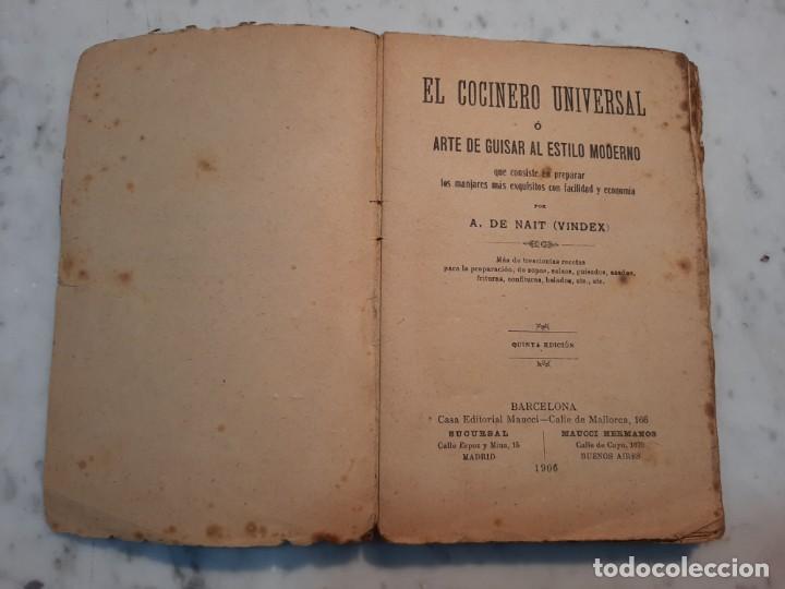 Libros antiguos: EL COCINERO UNIVERSAL O ARTE DE GUISAR AL ESTILO MODERNO - A. DE NAIT - MAUCCI, 1906, 5ª ED., BCN - Foto 5 - 240735670
