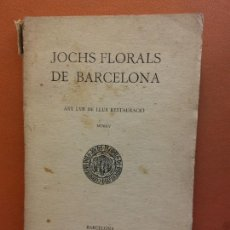Libri antichi: JOCHS FLORALS DE BARCELONA. ANY LVII DE LLUR RESTAURACIÓ,1915. BARCELONA. ESTAMPA LA RENAXENSA. Lote 226230170