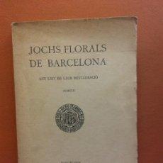 Libri antichi: JOCHS FLORALS DE BARCELONA. ANY LXIV DE LLUR RESTAURACIÓ,1922. BARCELONA. ESTAMPA LA RENAXENSA. Lote 226230690