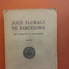 Libri antichi: JOCHS FLORALS DE BARCELONA. ANY LXXVIII DE LLUR RESTAURACIÓ,1936. BARCELONA. ESTAMPA LA RENAXENSA. Lote 226230830