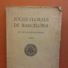 Libri antichi: JOCHS FLORALS DE BARCELONA. ANY LXIV DE LLUR RESTAURACIÓ, 1922. BARCELONA. ESTAMPA LA RENAXENSA. Lote 226231355
