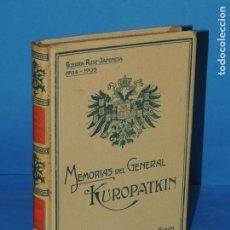 Libros antiguos: MEMORIAS DEL GENERAL KUROPATKIN. GUERRA RUSO-JAPONESA 1904-1905.- KUROPATKIN. Lote 226253255