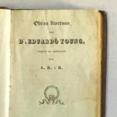 Libros antiguos: OBRAS DIVERSAS DE... - YOUNG, EDUARDO. 1833.. Lote 226258620