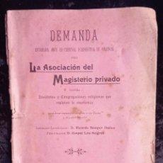 Libros antiguos: 1905 - VALENCIA - DEMANDA MAGISTERIO PRIVADO CONTRA INSTITUTOS Y CONGREGACIONES RELIGIOSAS. Lote 226289715