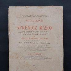 Livros antigos: FRANCMASONERIA RITUAL ESCOCES DEL APRENDIZ MASON - ECP.MORETO - S. ARRANZ Y COMPAÑIA 1883 MASONERIA. Lote 226300395