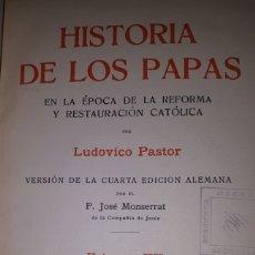 Libros antiguos: HISTORIA DE LOS PAPAS VOLUMEN XX EN LA ÉPOCA DE LA REFORMA Y RESTAURACIÓN CATÓLICA. Lote 226369130