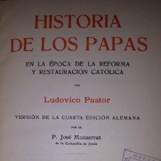 Libros antiguos: HISTORIA DE LOS PAPAS VOLUMEN XVII EN LA ÉPOCA DE LA REFORMA Y RESTAURACIÓN CATÓLICA. Lote 226370120