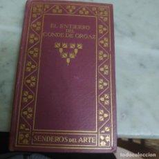 Livres anciens: PRPM 32 EL ENTIERRO DEL CONDE DE ORGAZ - COSSÍO, M. B. EDICIÓN MIL EJEMPLARES. Lote 226375243