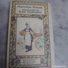 Libros antiguos: PRPM 32 MOTHER GOOSE ILUSTRADO POR KATE GREENAWAY.. Lote 226377680