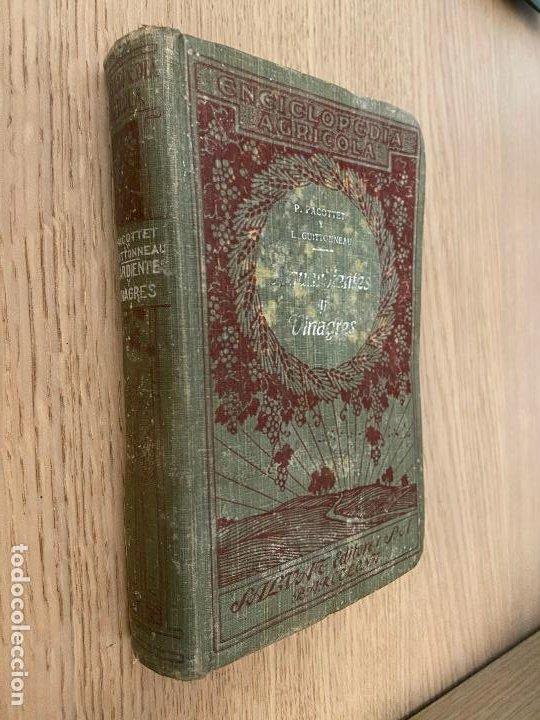 PACOTTET - GUITTONNEAU 1922 - AGUARDIENTES Y VINAGRES - (Libros Antiguos, Raros y Curiosos - Cocina y Gastronomía)