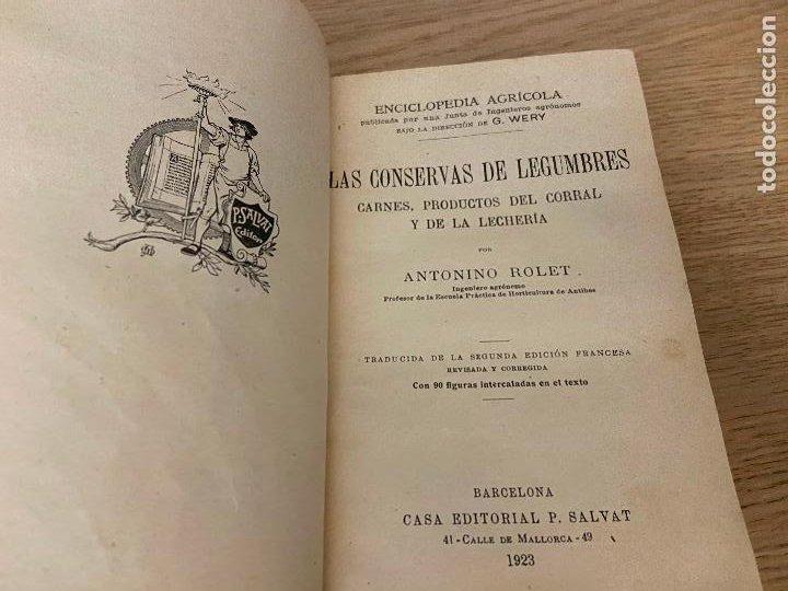 Libros antiguos: LAS CONSERVAS DE LEGUMBRES - ANTONIO ROLET - 1923 - Foto 2 - 226443265