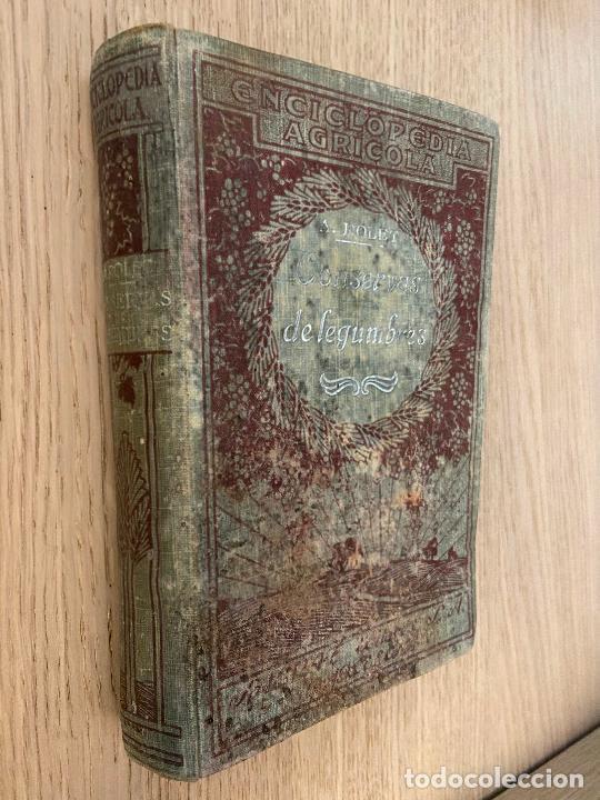 LAS CONSERVAS DE LEGUMBRES - ANTONIO ROLET - 1923 (Libros Antiguos, Raros y Curiosos - Cocina y Gastronomía)