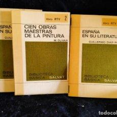 Libros antiguos: ESPAÑA EN SU LITERATURA. CIEN OBRAS MAESTRAS DE LA PINTURA. LB9. Lote 226453470
