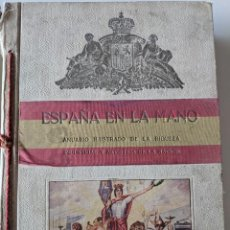 Libros antiguos: 1926 ESPAÑA EN LA MANO ANUARIO RIQUEZA INDUSTRIAL Y ARTISTICA DE LA NACION - ALVAREZ. Lote 226488445