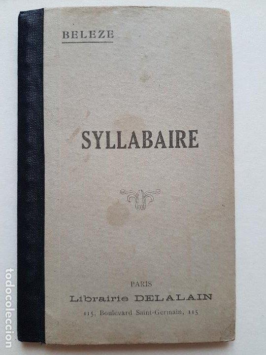 SILABARIO ANTIGUO FRANCES LIBRAIRIE DELALAIN PARIS POR G. BELEZE (Libros Antiguos, Raros y Curiosos - Bellas artes, ocio y coleccionismo - Otros)