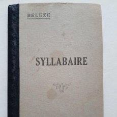 Libros antiguos: SILABARIO ANTIGUO FRANCES LIBRAIRIE DELALAIN PARIS POR G. BELEZE. Lote 226650994