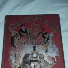 Libros antiguos: ANTIGUO LIBROS NOS PETITS AMIS POR ALBERT GIRARD TAPAS POLICROMADAS Y BELLOS GRABADOS AÑO 1889. Lote 226655300