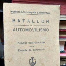 Libros antiguos: BATALLÓN DE AUTOMOVILISMO 1927. REI-64. Lote 226882361