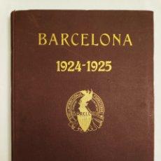 Libros antiguos: BARCELONA 1924 - 1925 ANUARIO. Lote 227063725