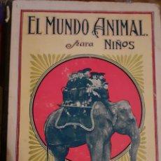 Libros antiguos: EL MUNDO ANIMAL PARA NIÑOS. Lote 227073410