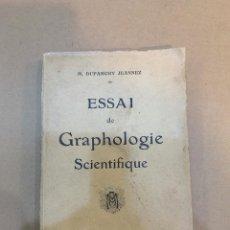 Libri antichi: M. DUPARCHY JEANNEZ / ESSAI DE GRAPHOLOGIE SCIENTIFIQUE / GRAFOLOGIA. Lote 227118250
