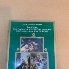 Livros antigos: ANA MARIA CASTAÑEDA BECERRA / LOS CIEZA, UNA FAMILIA DE PINTORES. Lote 227210495