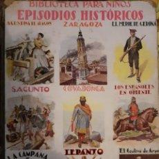 Libros antiguos: EPISODIOS HISTÓRICOS. Lote 227250300