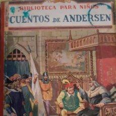 Libros antiguos: CUENTOS DE ANDERSEN. Lote 227251155