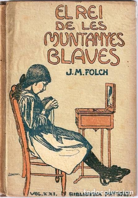 EL REI DE LES MUNTANYES BLAVES (Libros Antiguos, Raros y Curiosos - Bellas artes, ocio y coleccionismo - Otros)