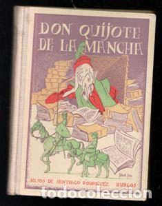 DON QUIJOTE DE LA MANCHA. HIJOS DE SANTIAGO RODRÍGUEZ, 1937. (Libros Antiguos, Raros y Curiosos - Literatura Infantil y Juvenil - Otros)