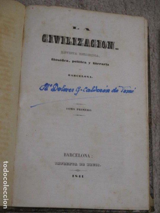 Libros antiguos: La civilización, revista religiosa, filosófica política y literaria de Barcelona tomos 1 y 2 1841-42 - Foto 3 - 227796770