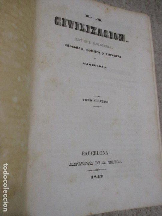 Libros antiguos: La civilización, revista religiosa, filosófica política y literaria de Barcelona tomos 1 y 2 1841-42 - Foto 5 - 227796770