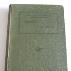 Libros antiguos: MANUAL TEORICO PRACTICO DE QUIMICA FOTOGRAFICA - TOMO II (2) - RODOLFO NAMIAS- 1924 - 371 PAGINAS. Lote 265547669