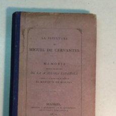 Libros antiguos: LA SEPULTURA DE CERVANTES. MEMORIA ESCRITA POR ENCARGO DE LA ACADEMIA ESPAÑOLA (1870). Lote 227990565